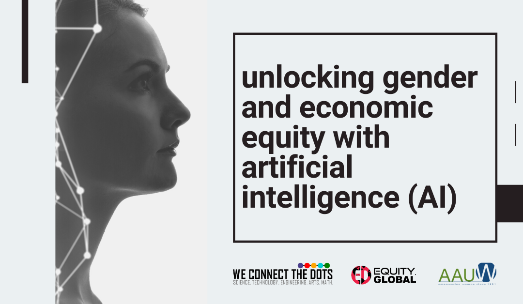 EDequity Global and AAUW San Diego Partner to Unlock Gender and Economic Equity with Artificial Intelligence (AI)